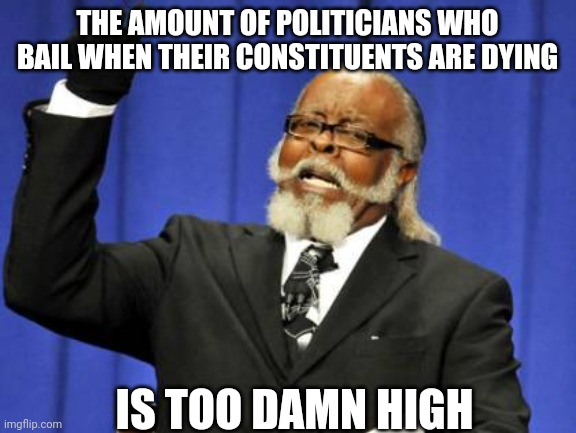After seeing yet another politician leave their state in the midst of a disaster