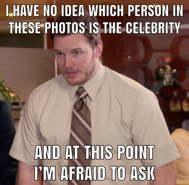 Almost every time someone posts a picture of themselves with a famous person here on reddit