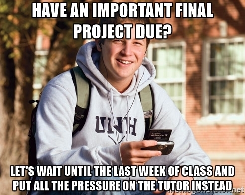 As a tutor at my university this infuriates me