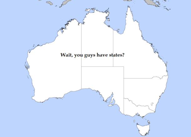 Map Of Australia Meme.Australia As Labeled By An American Meme Guy