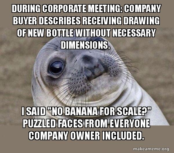 Awkward moment during monthly meeting yesterday I have to remember not everyone uses Reddit