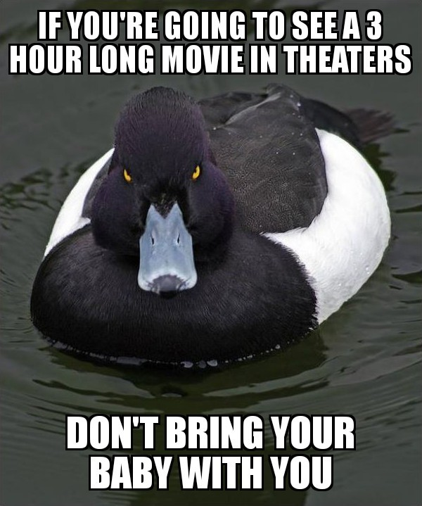 Baby cried throughout  of the movie and the parent refused to take them out of the theater