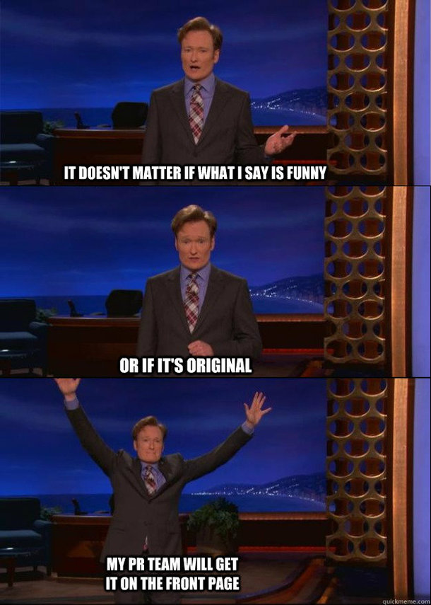 Conan speaks the truth