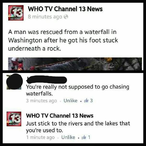 Dont go chasing waterfalls - Meme Guy