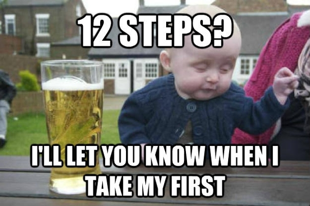 drunk baby should get some help 50024 this happened to a good friend of mine meme guy