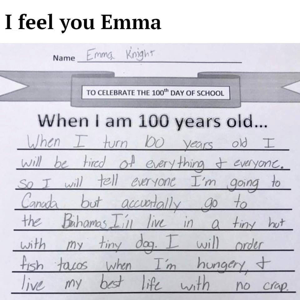 Emma knows how to live Except Im going to do this aged