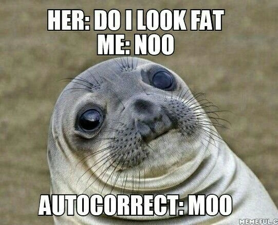 Fuck you autocorrect