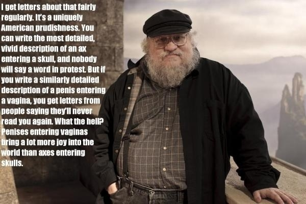 Game of thrones author george r r martin telling it like it is meme
