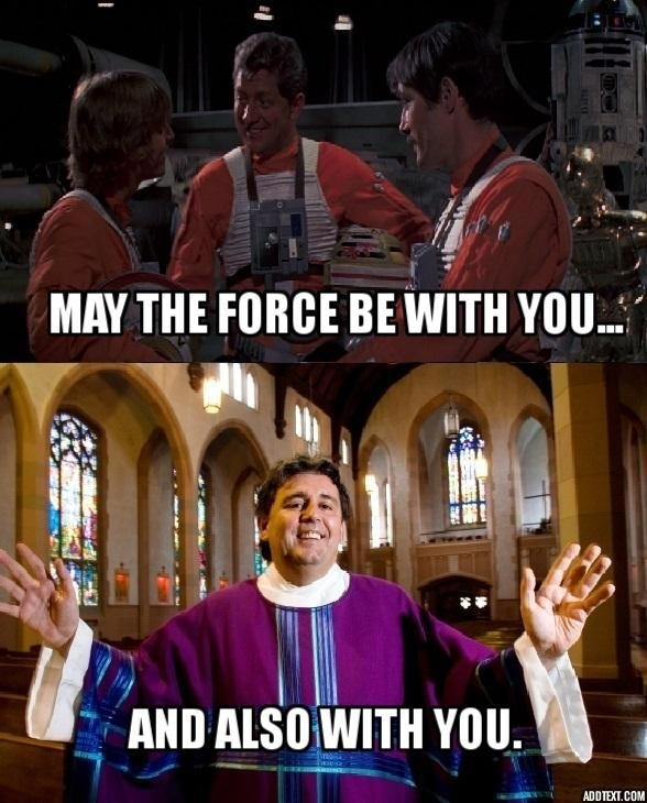 growing up catholic and a star wars fan 188380 growing up catholic and a star wars fan meme guy