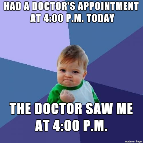 had a doctors appointment today meme guy