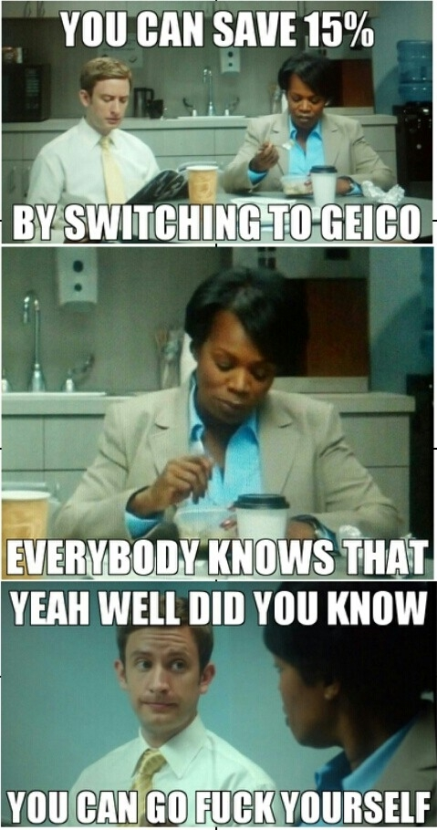 How the recent Geico commercials would go in real life FIXED