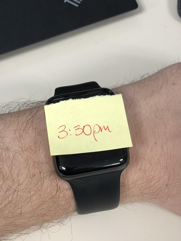 I forgot to charge my watch so my coworker helped me out with the time