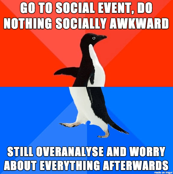 I hate social anxiety - Meme Guy