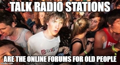 I was wondering why these radio stations even exist and then it hit me