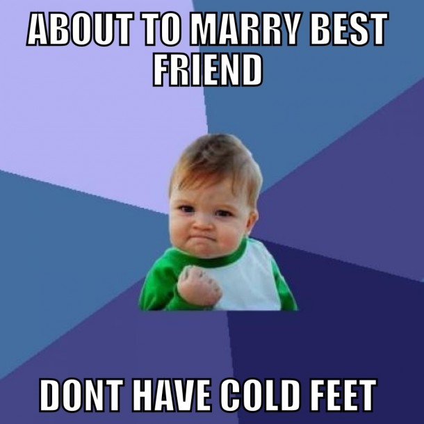 im getting married today 10429 im getting married today meme guy