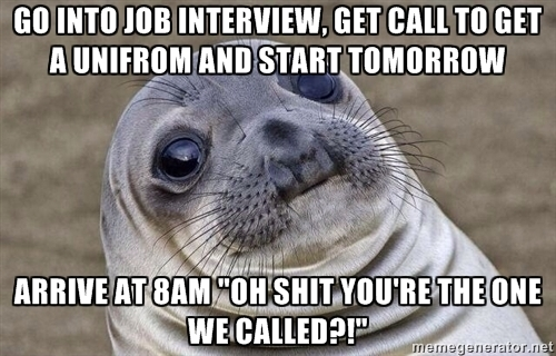 It WAS my first productive interview since being laid off in July