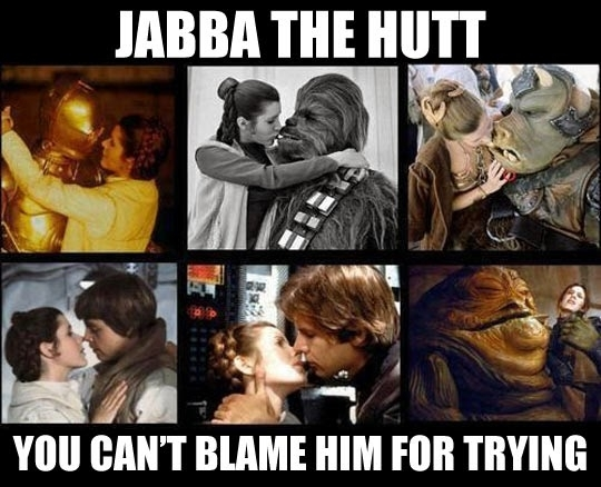 Jabba the Hutt  You Cant Blame Him For Trying