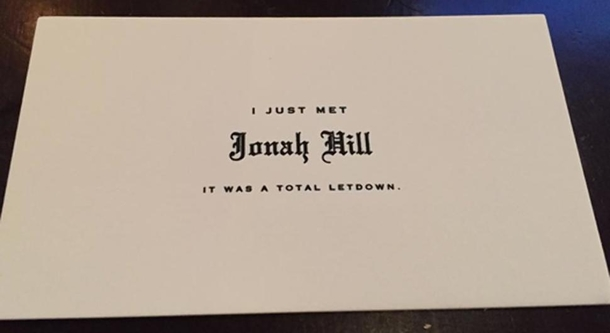 Jonah Hill refuses to sign autographs Instead he hands out this business card