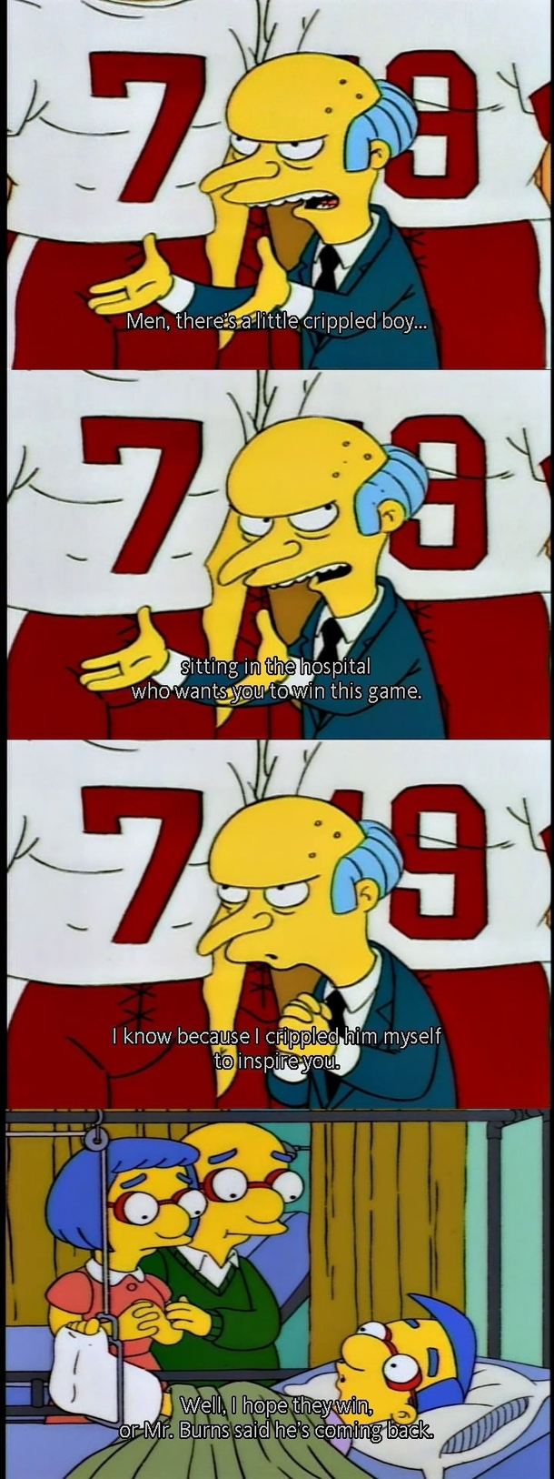 Mr Burns is a good motivator