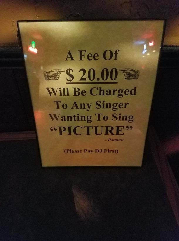 My friend is a karaoke DJ and he strictly enforces this