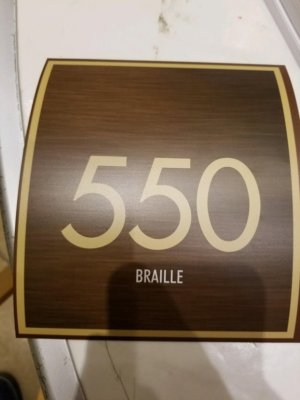 My friend works for a contracting company that is renovating a hotel They asked for room numbers with braille on the bottom for blind people to read This is what their supplier sent them every one is like this