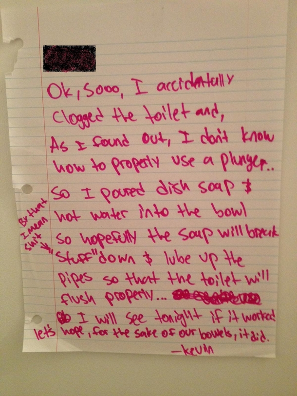 My roommate clogged the toilet he left me this note
