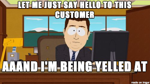 Oh the joys of working in retail