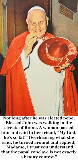 Pic #10 - Pope John XXIII is going to formally become a saint on Sunday  April  Here is a sample of his humorous quips
