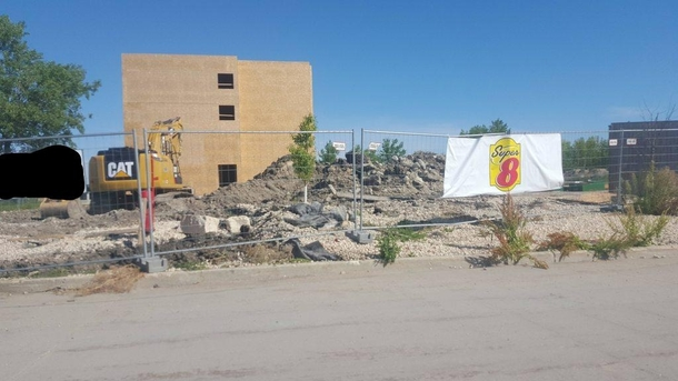 Pic #2 - My local Super  is being rebuilt I didnt know why until I saw the sign