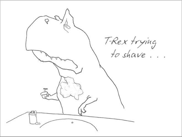 Pic #8 - If youre ever feeling sad just be grateful you arent a T-Rex