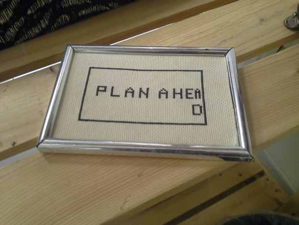 Plan ahead