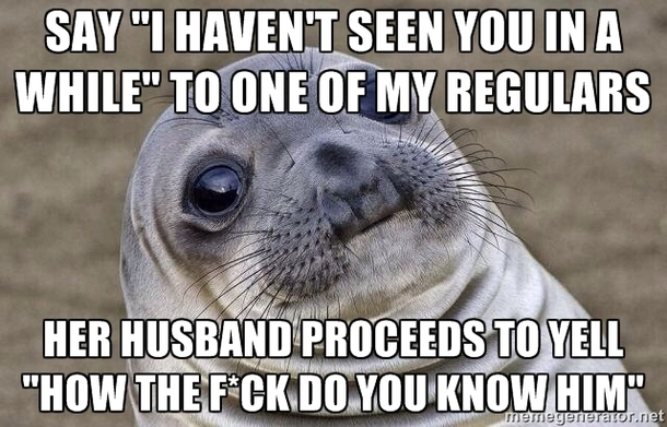 Returned to cashiering for the first time in a month This happened when I saw a regular at the store