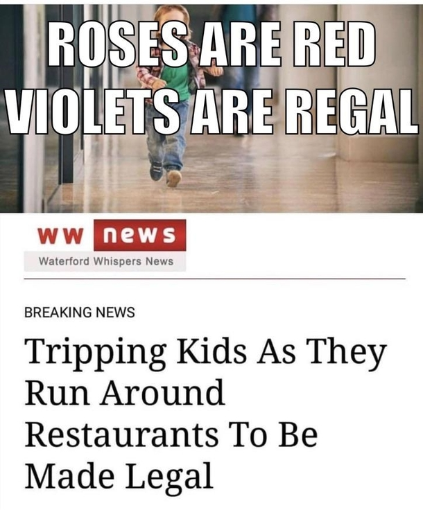 Roses are red violets are regal