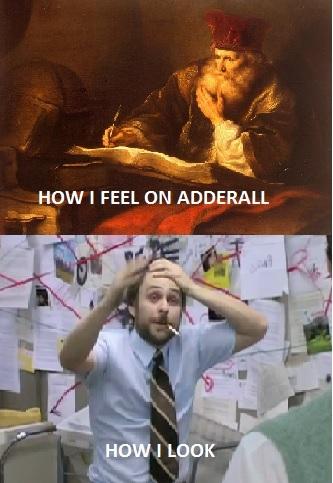 the effects of adderall 55415 the effects of adderall meme guy,Adderall Meme