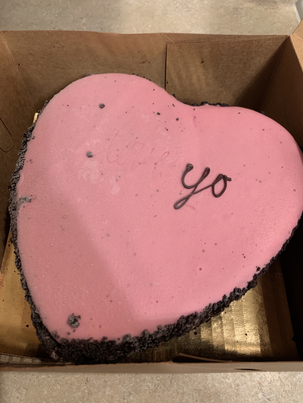 The ice cream cake I ordered for Valentines Day said I Love You but some of the letters fell off during transit
