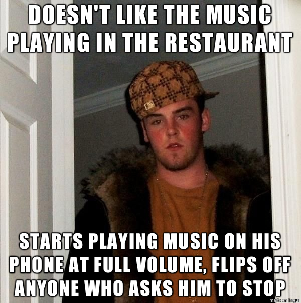 The waitress just rolled her eyes and tried to ignore him