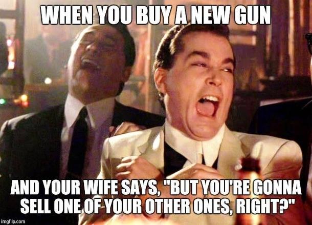 when you buy a new gun 228039 when you buy a new gun meme guy
