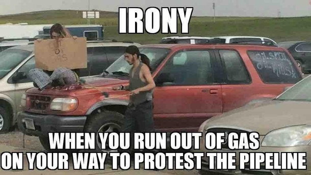 when you run out of gas on the way to the pipeline protest 229213 when you run out of gas on the way to the pipeline protest meme guy,Pipeline Meme