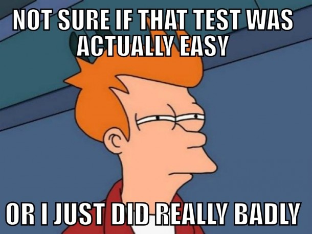 Whenever I take an easy test - Meme Guy