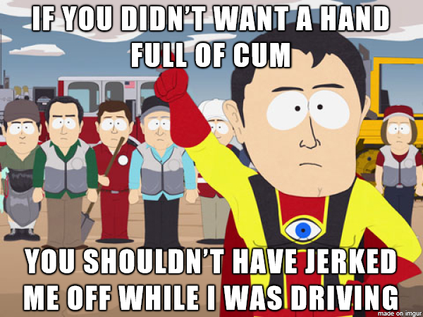 Wife and I played hooky on Friday and took a nice drive just the two of us She reached up my shorts and gave me an intense hand-job and then got annoyed