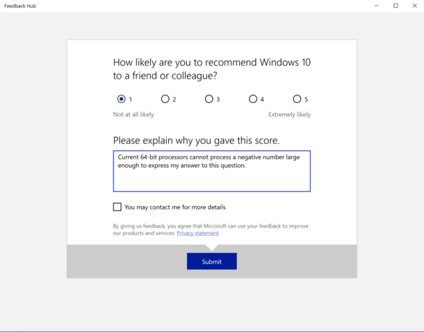 Windows asked me for feedback so I responded in kind