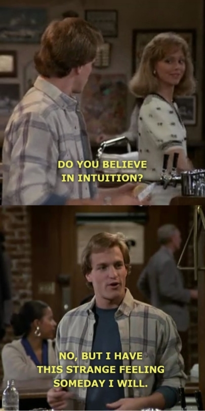 Woody has no intuition