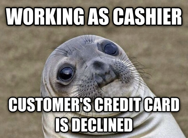 Working in retail this is by far the worst