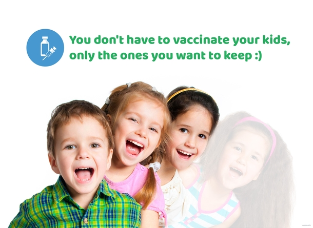 You dont have to vaccinate your kids