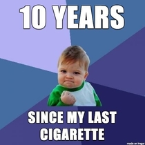 I smoked my last cigarette