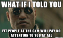 To all the overweight people out there who are too self-conscious to go to the gym