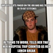 A co worker slit her finger cutting fruit this morning down to the bone She went to the hospital got stitches and returned to work then scum bag boss showed up