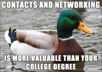 A good piece of advice for those in collegeuniversity