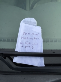 A parking poem I saw on somebodys car today