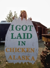 A sign in Chicken Alaska